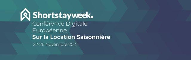 Short Stay Week, la conférence Digitale européenne sur la location saisonnière