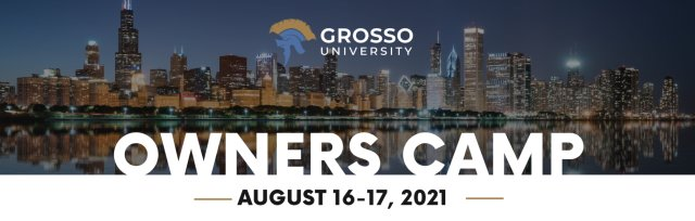 Grosso University Owners Camp
