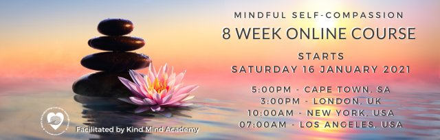 The Official Mindful Self-Compassion Course - (MSC18.0) - 8 Week ONLINE Training