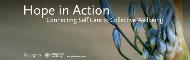 Hope in Action - Connecting Self-Care and Collective Wellbeing