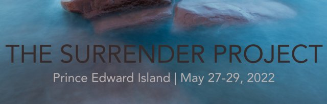The Surrender Project - Prince Edward Island