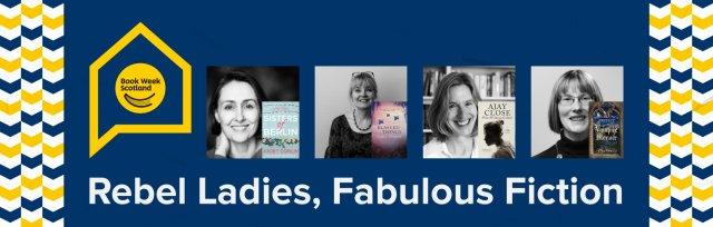 Book Week Scotland - Rebel Ladies, Fabulous Fiction