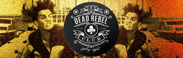 The Dead Rebel Club (Edition.1: Unwrapped)