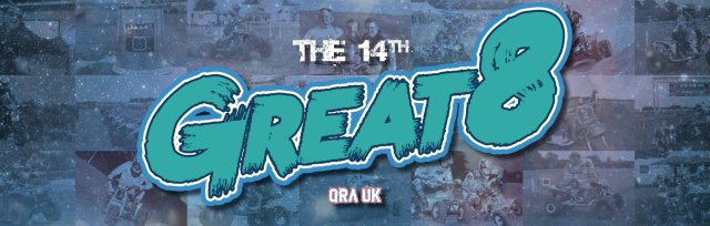 The 14th QRA UK Great 8