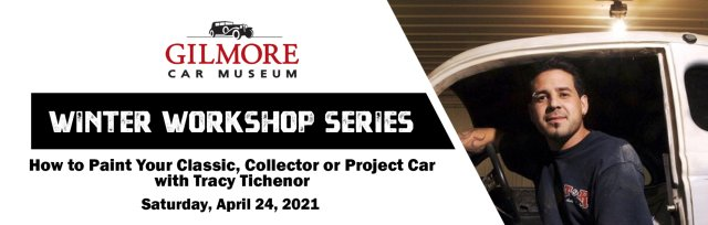 Winter Workshop Series: How to Paint Your Classic, Collector or Project Car with Tracy Tichenor