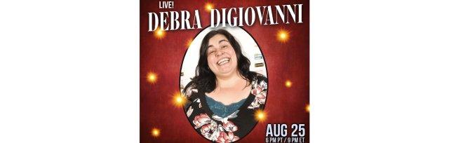 Debra DiGiovanni: Live Stand-up Comedy