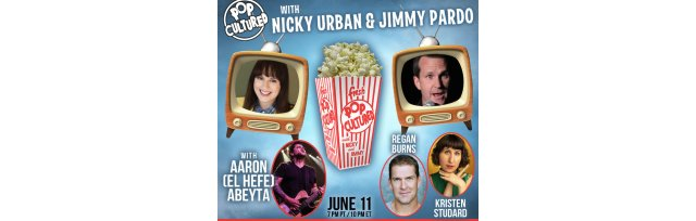 Pop Cultured with Nicky Urban and Jimmy Pardo