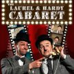 The Laurel and Hardy Cabaret image