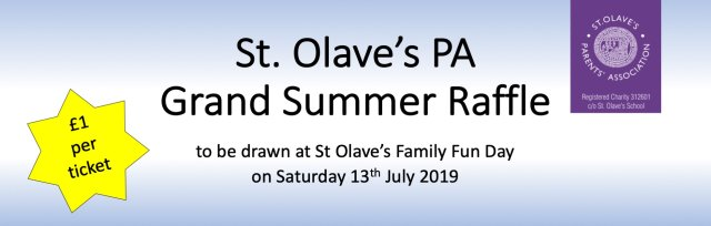 St Olave's PA Grand Summer Raffle