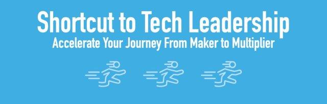 Shortcut to Tech Leadership (3 Nov 2020, 2:30pm SGT)