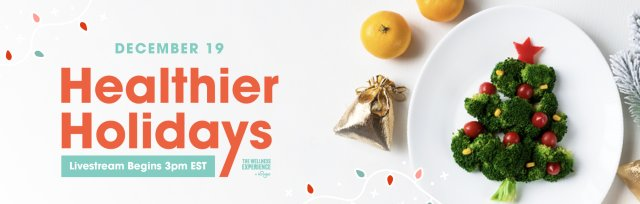 Healthier Holidays with The Wellness Experience