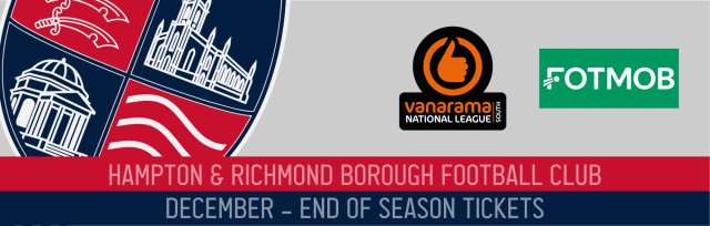 Season Tickets December to end of season - Hampton & Richmond Borough FC