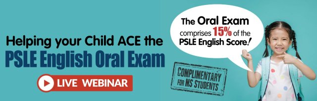 Helping your Child ace the PSLE English Oral Exam [MS]