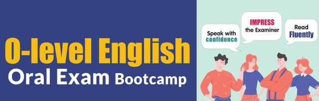 O-Level English Oral Bootcamp - MS
