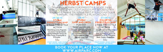 AIRPARC ZILLERTAL HERBST CAMP : 2 TAGE FREESTYLE CAMP  27-28 OKTOBER / Start + Ende : AIRPARC KABOOOM (9.45-14.00h)