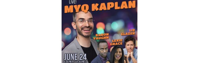 Myq Kaplan: Live Stand-up Comedy
