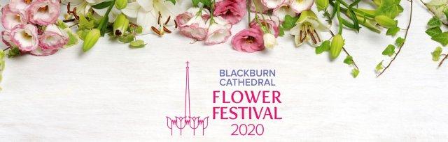 Blackburn Cathedral Flower Festival 2020