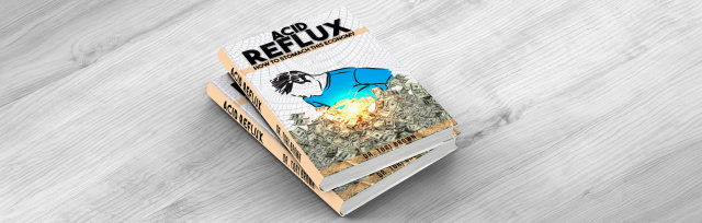 Acid Reflux The Work: Becoming a real estate Investor