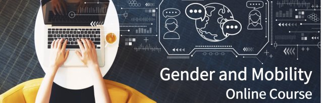 Gender and Mobility - Online Course