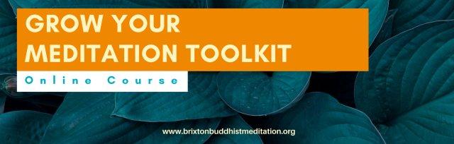 Grow Your Meditation Toolkit