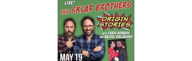 Origin Stories: The Sklar Brothers