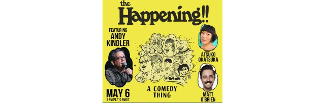 The Happening!! With Andy Kindler