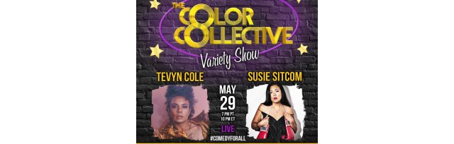 The Color Collective with Susie Sitcom & Tevyn Cole