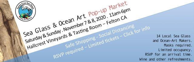 Santa Cruz Sea Glass Pop-up Market November 7th & 8th 2020 11am-6pm