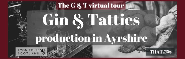 Gin & Tatties.  A fascinating presentation looking at two of our well loved staples.