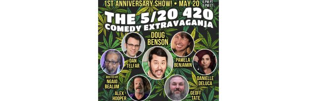 The 5/20 420 Comedy Extravaganja