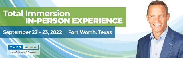 Total Immersion In-Person Experience Ft. Worth!