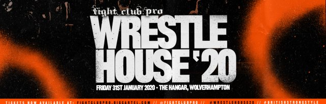 FIGHT CLUB: PRO - WRESTLEHOUSE '20