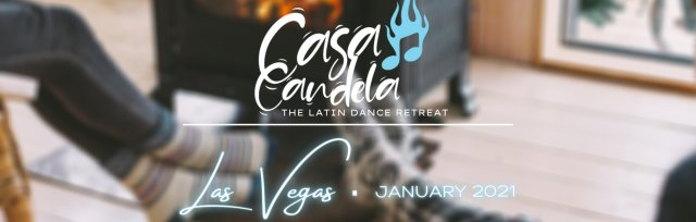 CASA CANDELA - The Latin Dance Retreat   |  LAS VEGAS JANUARY 2021
