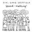 Girl Gang Sheffield: Speed Mate-ing #6 image
