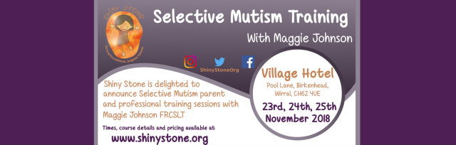 Selective Mutism Training with Maggie Johnson