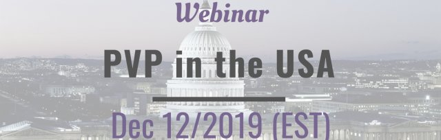 Webinar: Plant Variety Protection in the United States: Registration, Examination & more