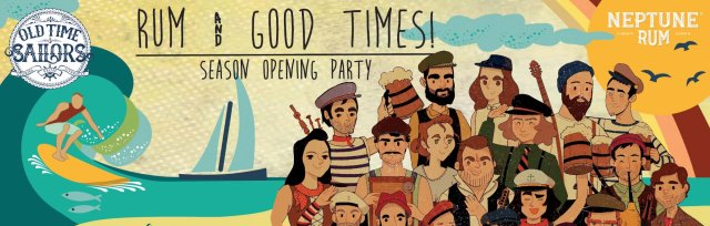 Rum & Good Times! Season opening party ft. the Old Time Sailors