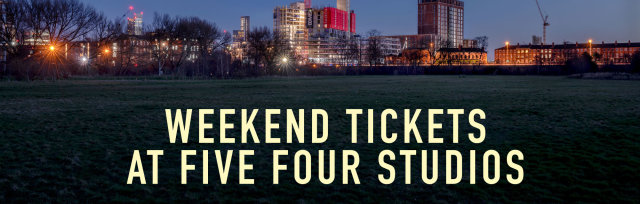 DAY & WEEKEND TICKETS FOR FIVE FOUR STUDIOS