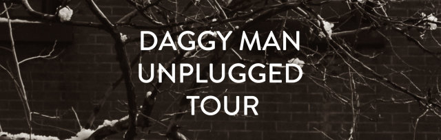 SYDNEY - Daggy Man Intimate & unplugged Tour