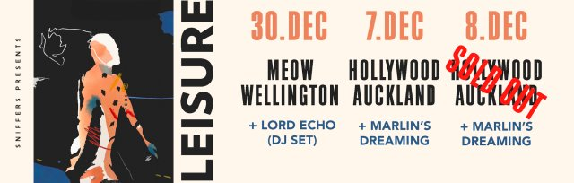 Leisure - Live in Auckland & Wellington
