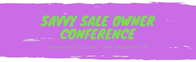 REGISTER NOW! for 2020 Savvy Sale Owners Conference at Hilton