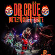 """Dr. Crue   """"the Ultimate Motley Crue Tribute"""" with opening set from Dealer image"""