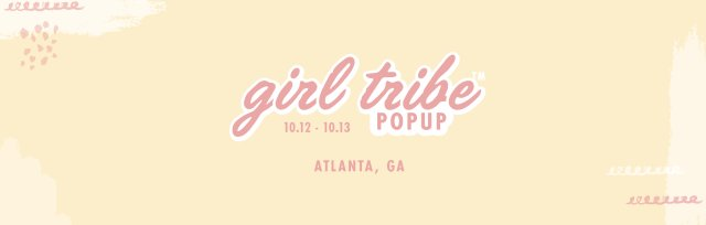 Atlanta Girl Tribe Pop Up
