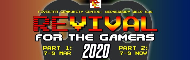 REVIVAL: For The Gamers 2020 - Part 1