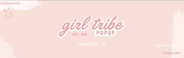 Charlotte Girl Tribe Pop Up