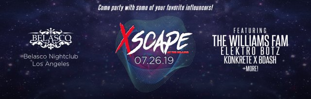 Xscape at The Belasco hosted by The Williams Fam