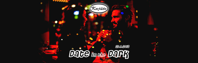 Date in the Dark