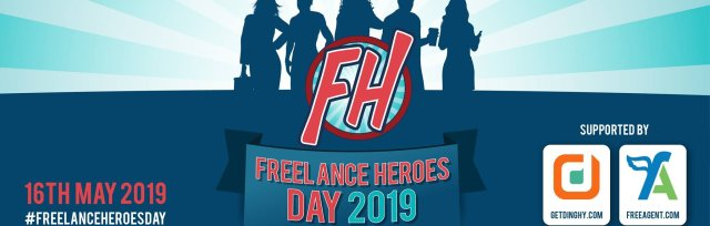 #FreelanceHeroesDay 2019 supported by FreeAgent and Dinghy Insurance for Freelancers