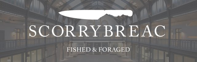 Scorrybreac (Fished & Foraged)
