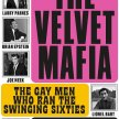 Launch event: The Velvet Mafia - the Gay Men Who Ran the Swinging Sixties, with Darryl Bullock image